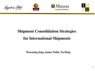 Shipment Consolidation  Strategies  for International  Shipments