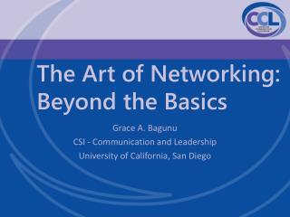 The Art of Networking:  Beyond the Basics
