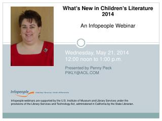 What's New in Children's  Literature  2014 An Infopeople Webinar