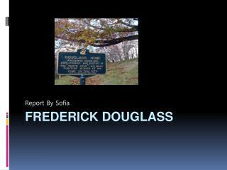 Frederick  D ouglass