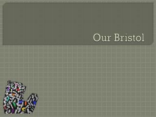 Our Bristol