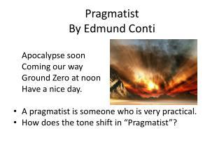 Pragmatist By Edmund Conti