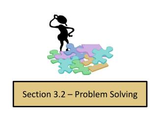 Section 3.2 – Problem Solving