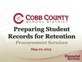 Preparing Student Records for Retention Procurement Services