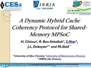 A Dynamic Hybrid Cache Coherency Protocol for Shared-Memory MPSoC