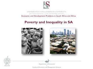 Economic and Development  Problems in South Africa and Africa Poverty and Inequality in SA