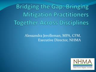 Bridging the Gap: Bringing Mitigation Practitioners Together Across Disciplines