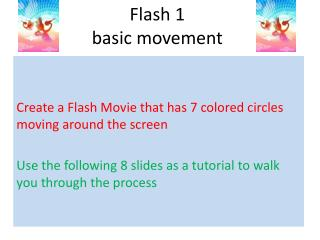 Flash 1 basic movement