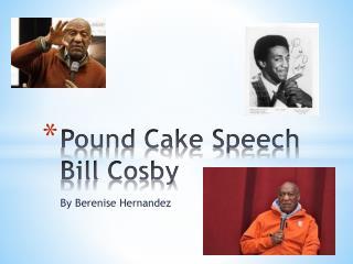 Pound Cake Speech  Bill Cosby