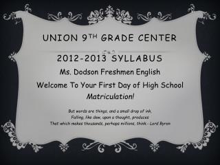 Union  9 th  Grade Center 2012-2013 Syllabus