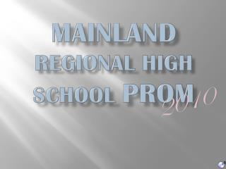 Mainland  Regional High school  prom