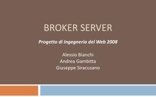 Broker Server