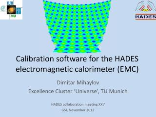 Calibration software for the HADES electromagnetic calorimeter (EMC)