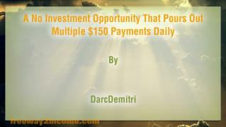 ppt 40729 A No Investment Opportunity That Pours Out Multiple 150 Payments Daily