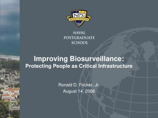 Improving Biosurveillance: Protecting People as Critical Infrastructure