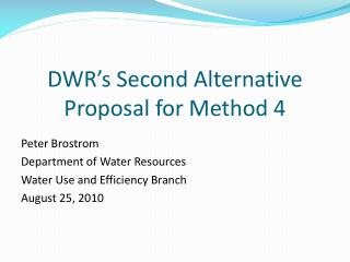 DWR's Second Alternative Proposal for Method 4