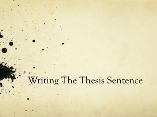 Writing The Thesis Sentence