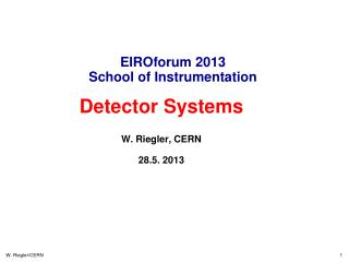EIROforum  2013 School  of Instrumentation