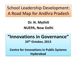 School Leadership Development: A Road Map for Andhra Pradesh