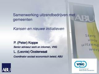 Samenwerking uitzendbedrijven met  gemeenten Kansen en nieuwe initiatieven
