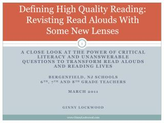 Defining High Quality Reading:  Revisting  Read  Alouds  With Some New Lenses
