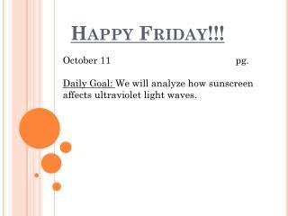 Happy Friday!!!