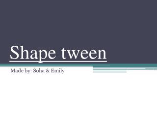 Shape tween