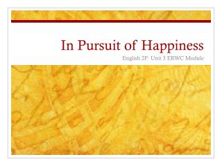 In Pursuit of Happiness