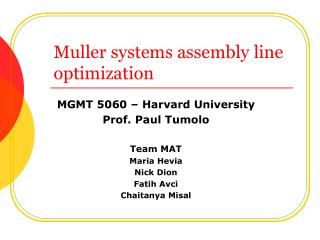 Muller systems assembly line optimization