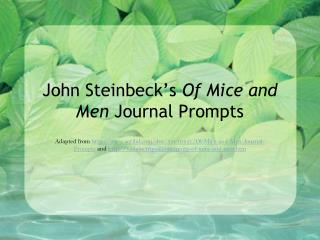 John Steinbeck�s  Of Mice and Men  Journal Prompts