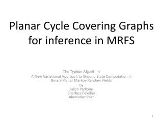 Planar Cycle Covering Graphs  for inference in MRFS
