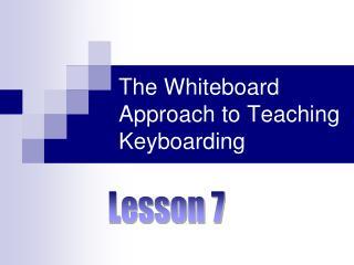 The Whiteboard Approach to Teaching Keyboarding