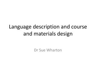 Language description and course and materials design
