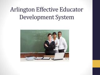 Arlington Effective Educator Development System