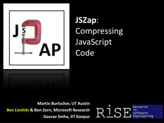 JSZap :  Compressing  JavaScript  Code
