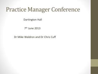 Practice Manager Conference