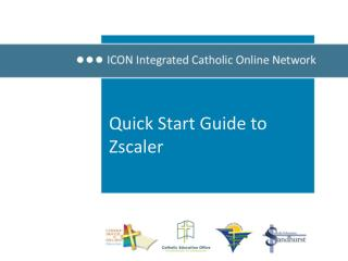 Quick Start Guide to  Zscaler
