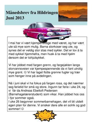 Månedsbrev fra Hildringen Juni 2013