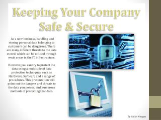 Keeping Your Company Safe & Secure
