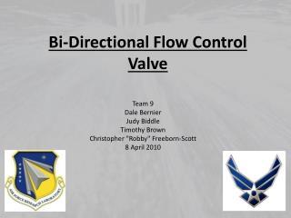 Bi-Directional Flow Control Valve