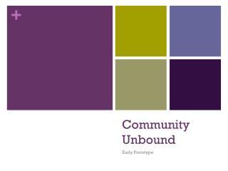 Community Unbound
