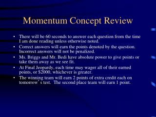Momentum Concept  Review
