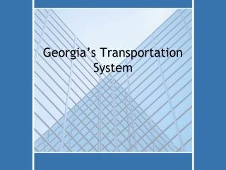 Georgia's Transportation System