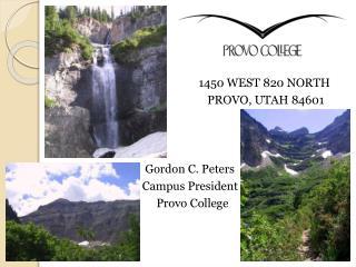 1450  WEST 820 NORTH                     PROVO , UTAH 84601