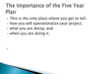 The Importance of the Five Year Plan