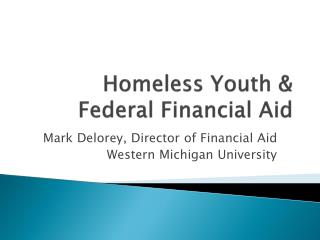Homeless Youth & Federal Financial Aid