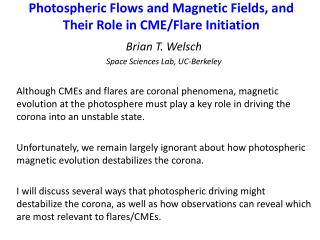 Photospheric Flows and Magnetic Fields, and  Their Role in CME/Flare Initiation