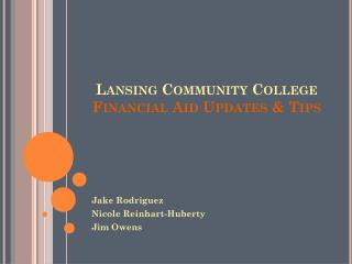 Lansing Community College Financial Aid Updates & Tips