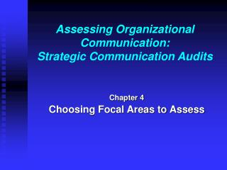 Assessing Organizational Communication: Strategic Communication Audits