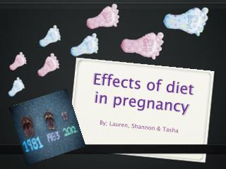 Effects  of  diet in pregnancy